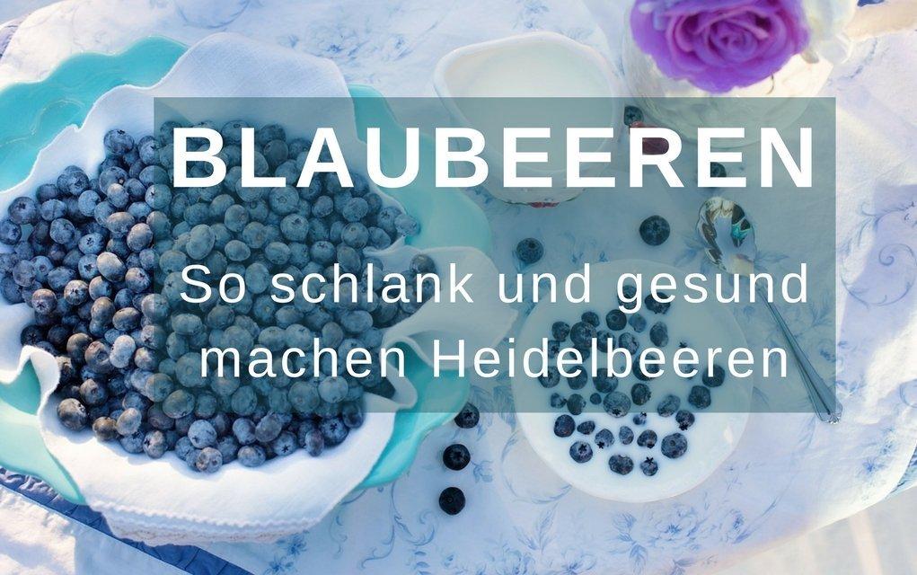 Blaubeeren Kalorien: So schlank und gesund machen Heidelbeeren