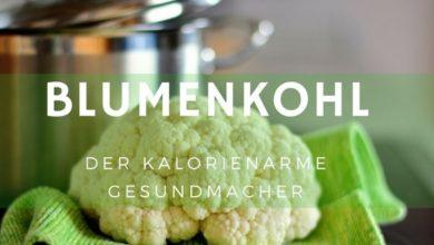 Photo of Blumenkohl: Kalorien u. Nährwerte, roh, gekocht, gegart