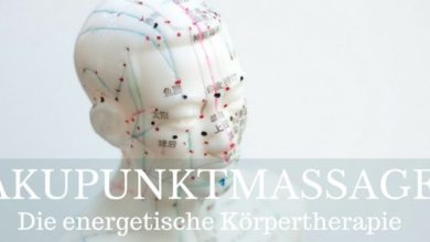 Photo of Akupunktmassage – die energetische Körpertherapie